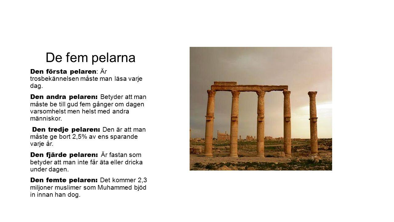 De fem pelarna Den första pelaren: Är trosbekännelsen måste man läsa varje dag.