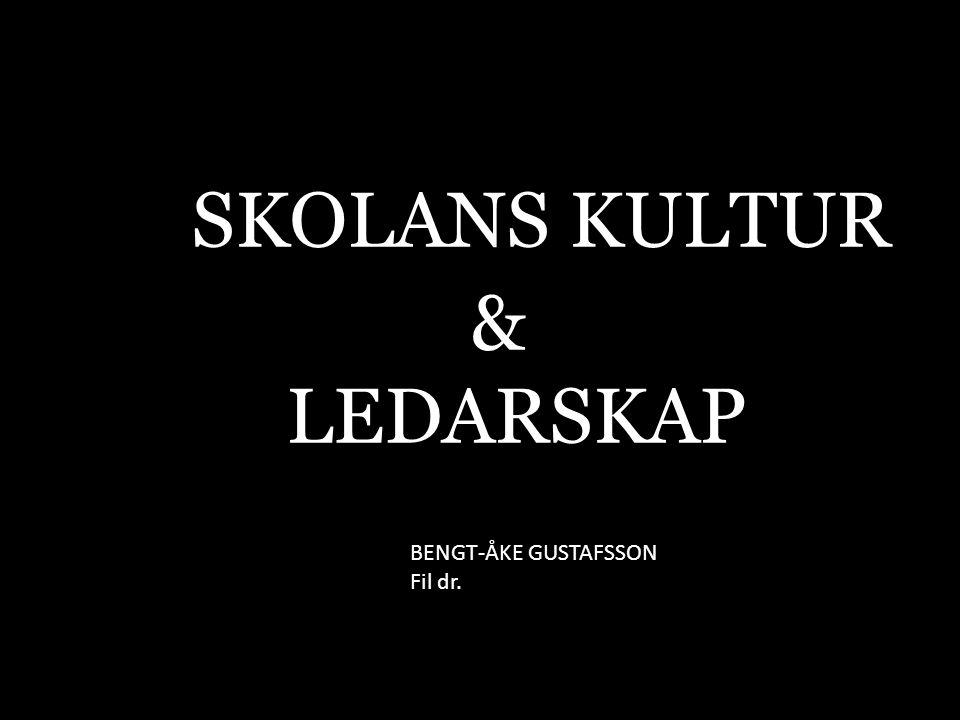 SKOLANS KULTUR & LEDARSKAP