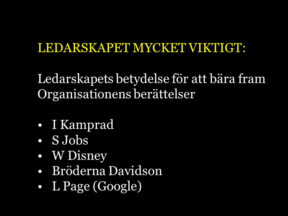 LEDARSKAPET MYCKET VIKTIGT: