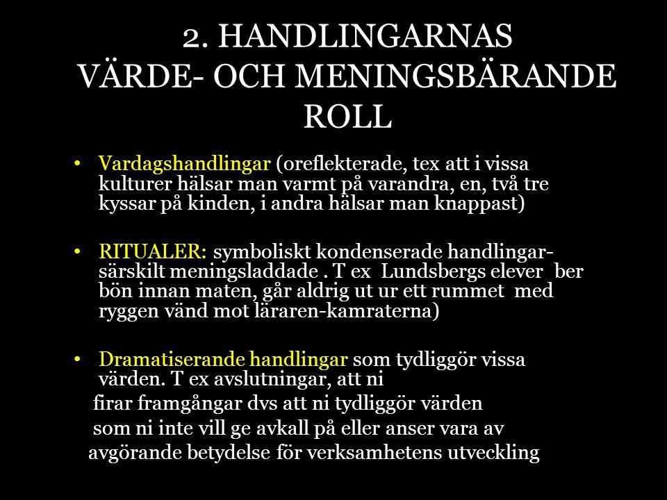 2. HANDLINGARNAS VÄRDE- OCH MENINGSBÄRANDE ROLL