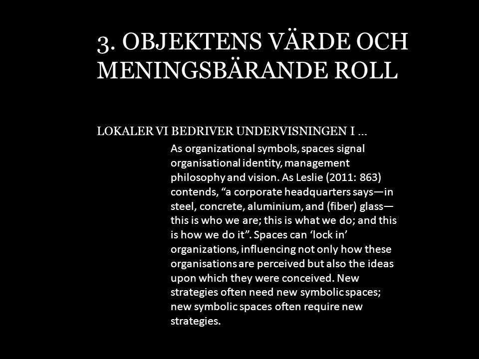 3. OBJEKTENS VÄRDE OCH MENINGSBÄRANDE ROLL