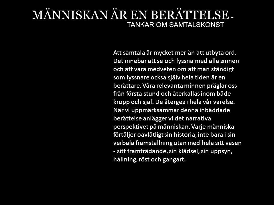 MÄNNISKAN ÄR EN BERÄTTELSE -
