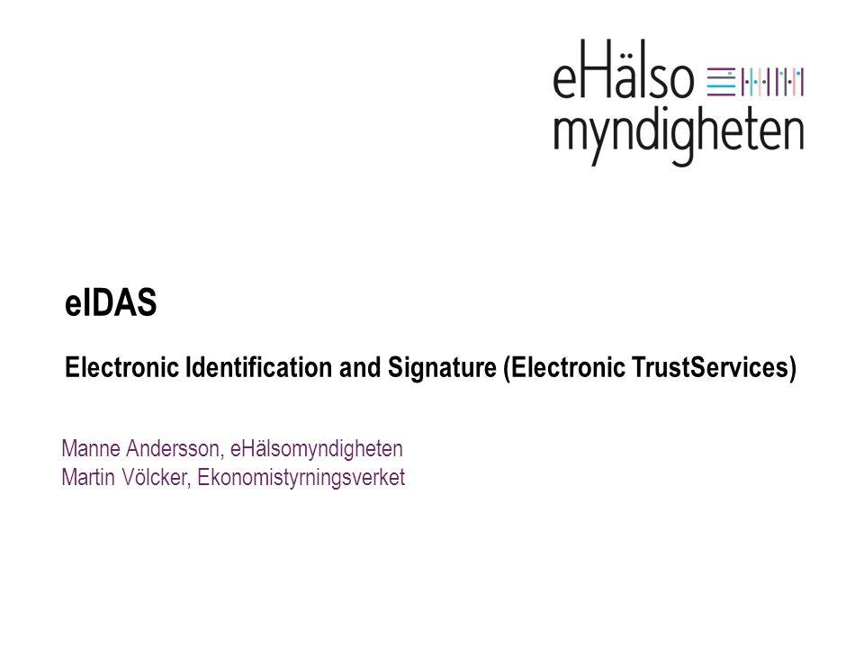 eIDAS Electronic Identification and Signature (Electronic TrustServices)