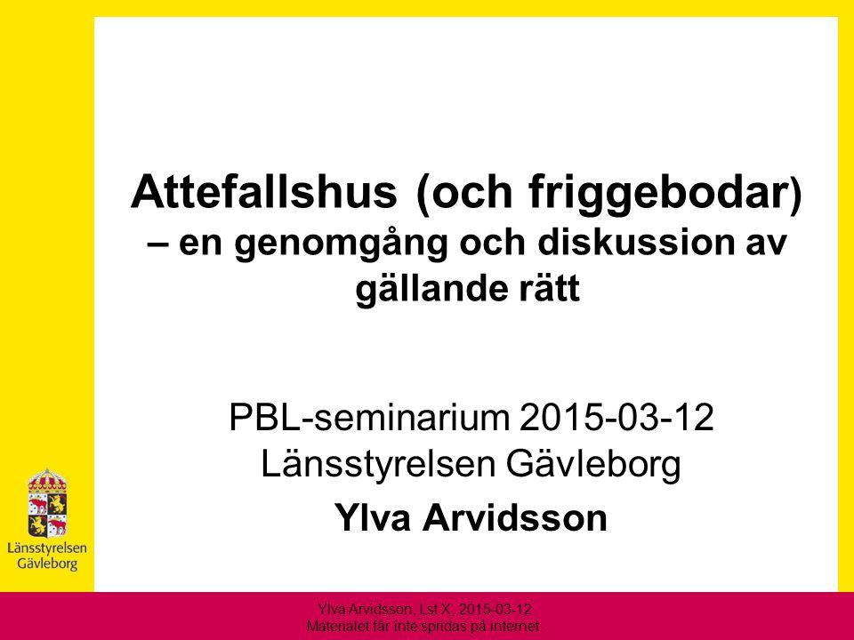 PBL-seminarium 2015-03-12 Länsstyrelsen Gävleborg Ylva Arvidsson