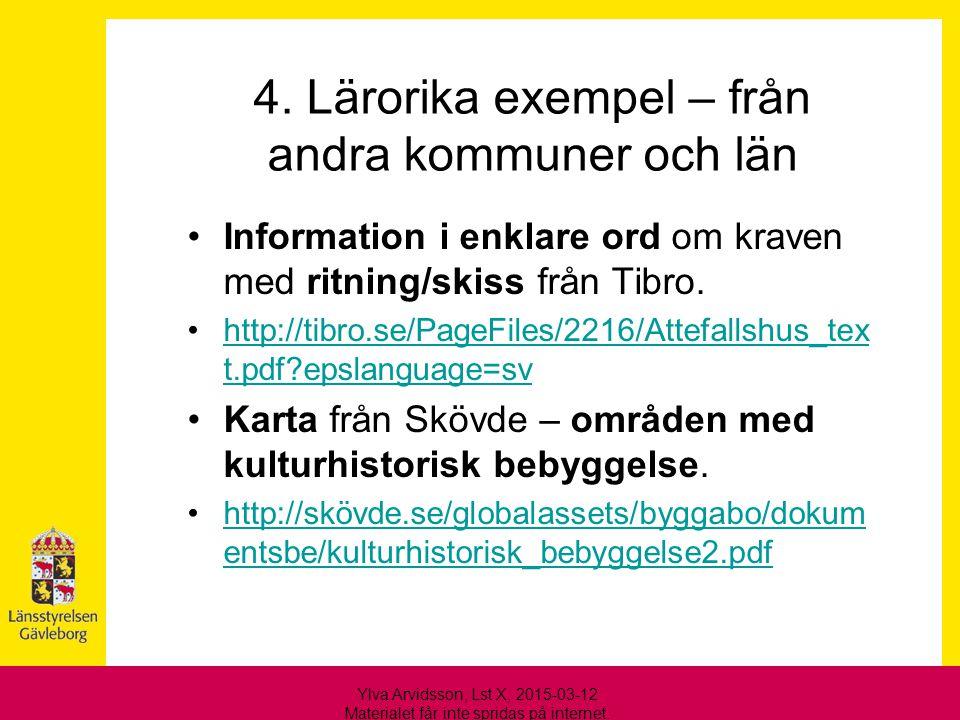 4. Lärorika exempel – från andra kommuner och län
