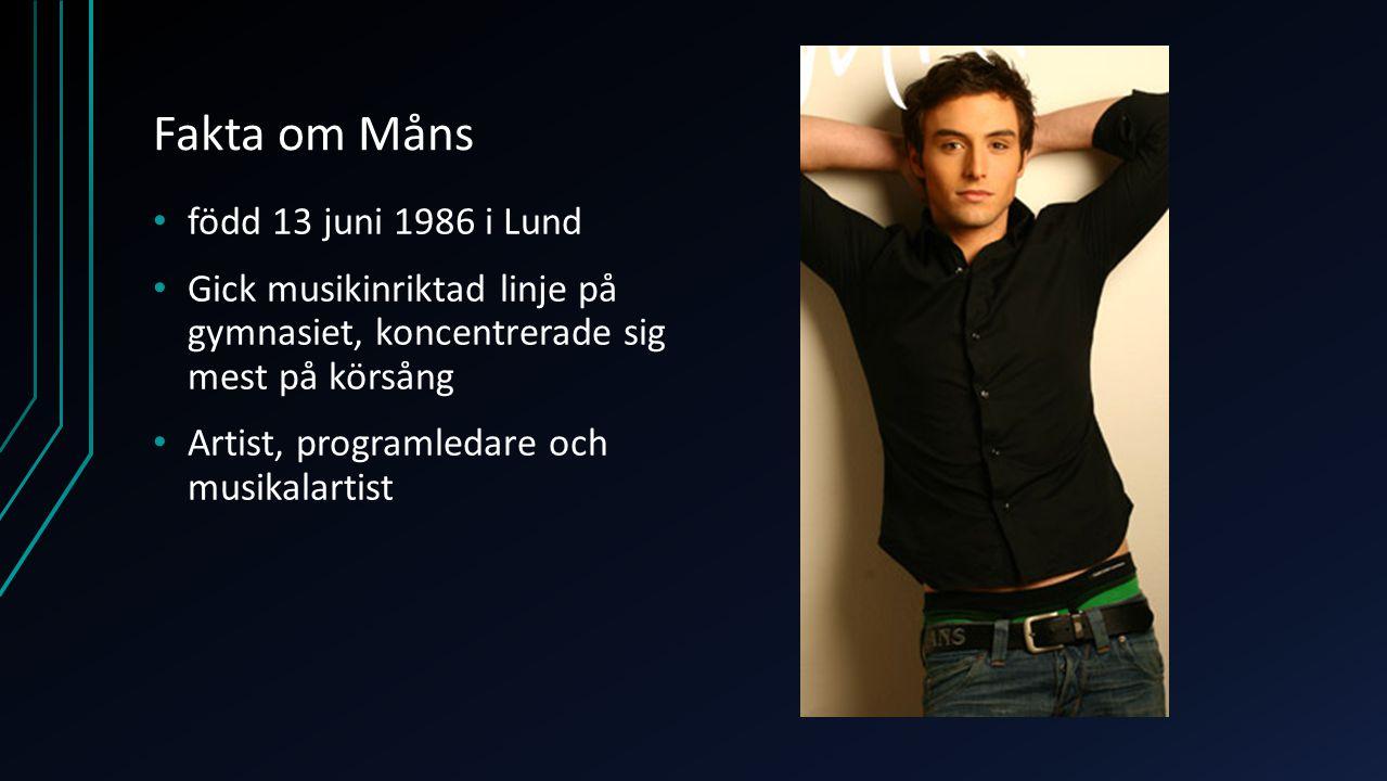 Fakta om Måns född 13 juni 1986 i Lund