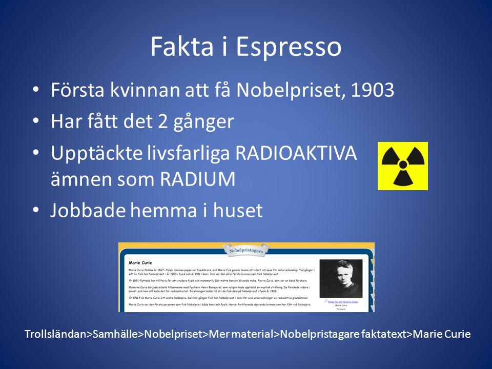 Fakta i Espresso Första kvinnan att få Nobelpriset, 1903