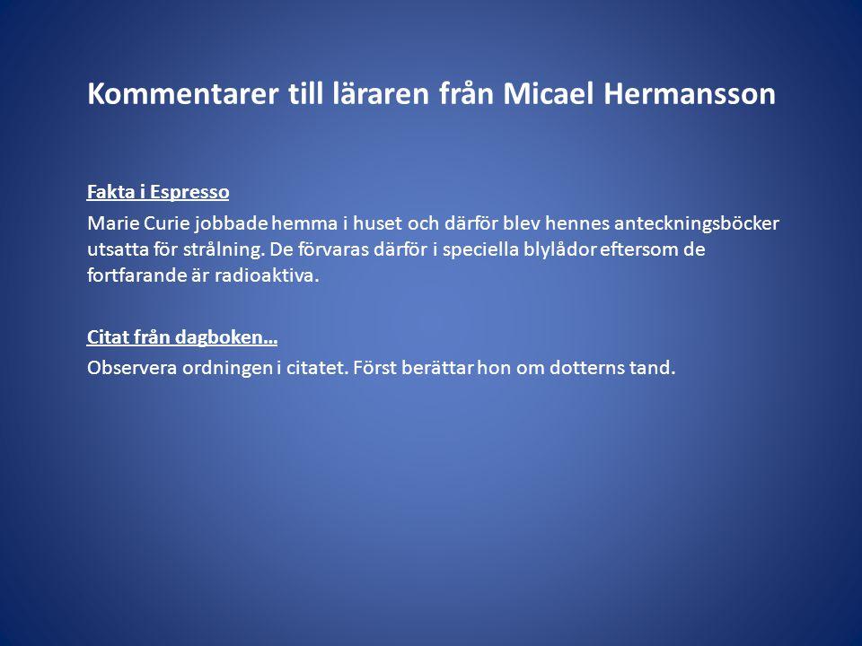 Kommentarer till läraren från Micael Hermansson