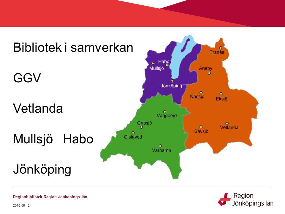 Bibliotek i samverkan GGV Vetlanda Mullsjö Habo Jönköping - Tranås