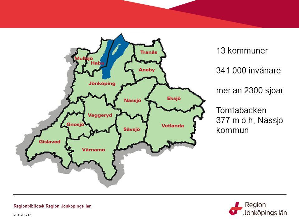 13 kommuner 341 000 invånare mer än 2300 sjöar Tomtabacken 377 m ö h, Nässjö kommun