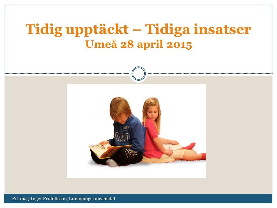 Tidig upptäckt – Tidiga insatser Umeå 28 april 2015