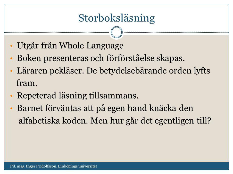 Storboksläsning Utgår från Whole Language
