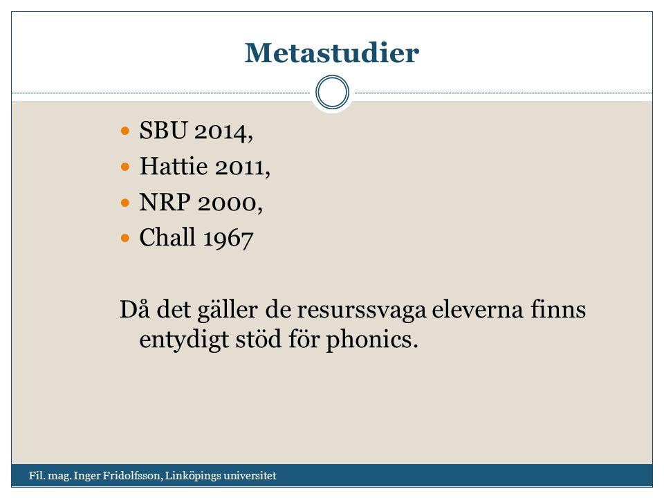 Metastudier SBU 2014, Hattie 2011, NRP 2000, Chall 1967