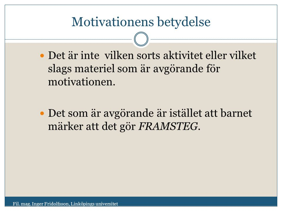 Motivationens betydelse
