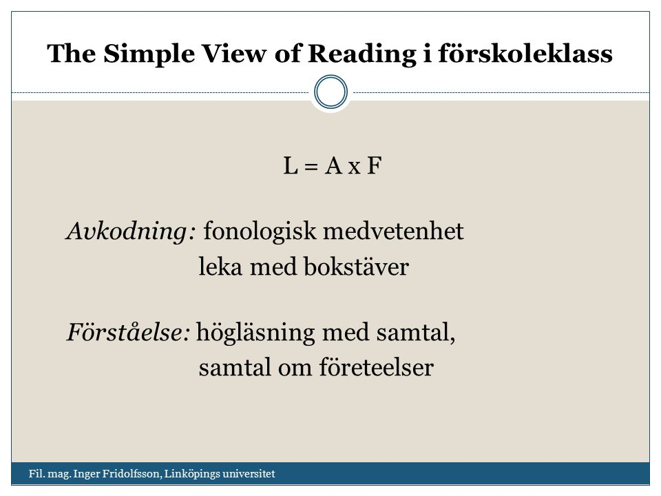 The Simple View of Reading i förskoleklass