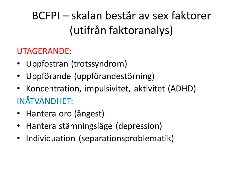 BCFPI – skalan består av sex faktorer (utifrån faktoranalys)