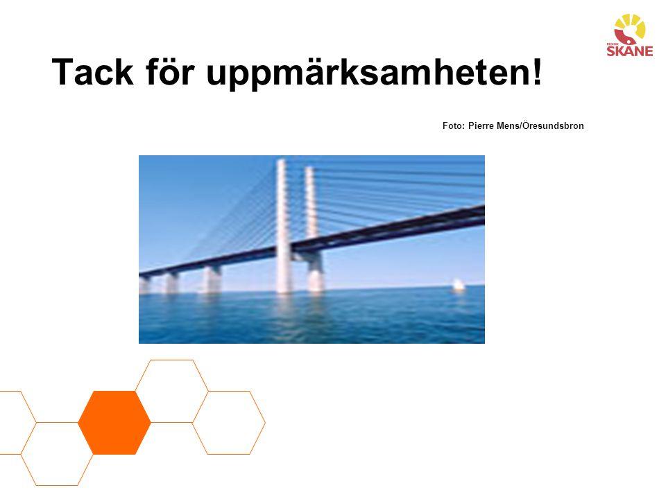 Tack för uppmärksamheten! Foto: Pierre Mens/Öresundsbron