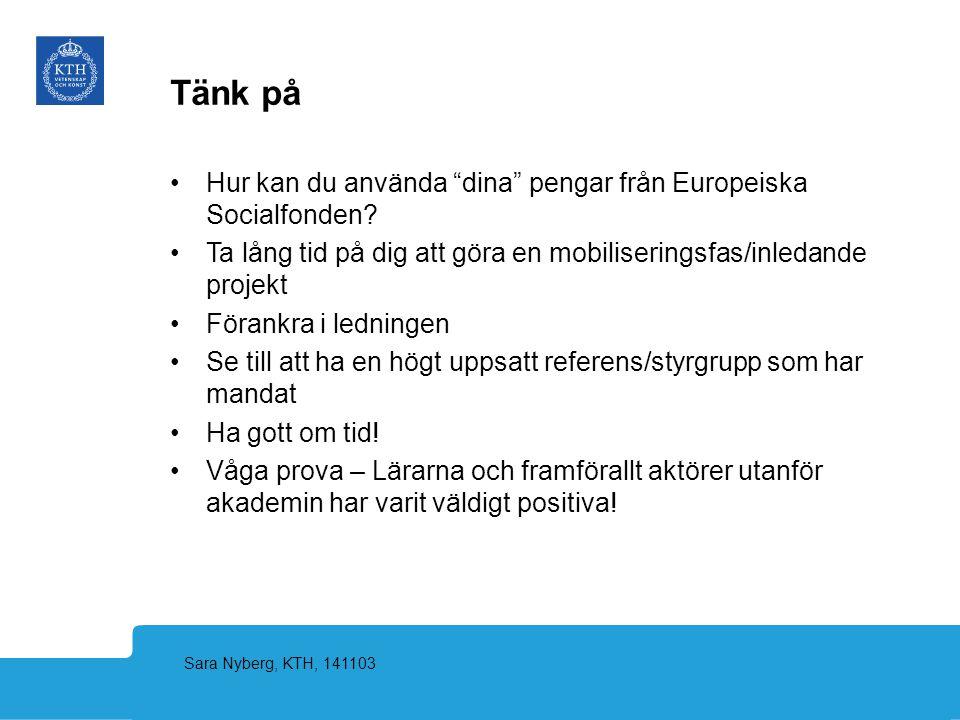 Tänk på Hur kan du använda dina pengar från Europeiska Socialfonden