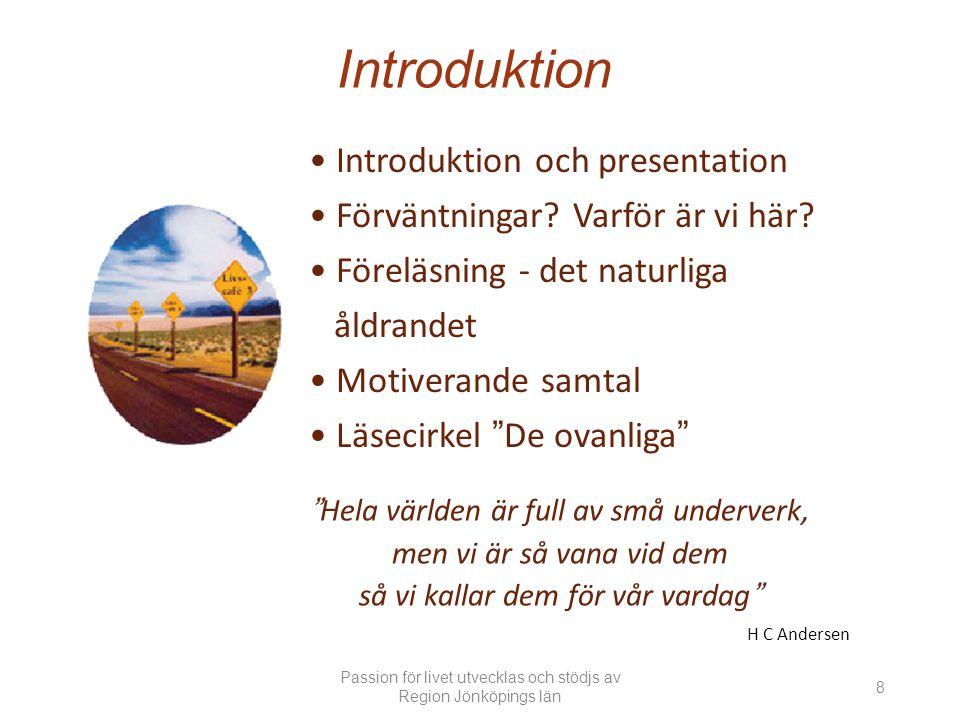 Introduktion Introduktion och presentation