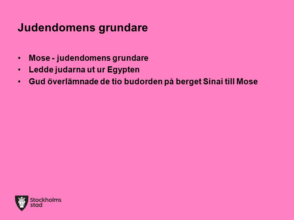 Judendomens grundare Mose - judendomens grundare