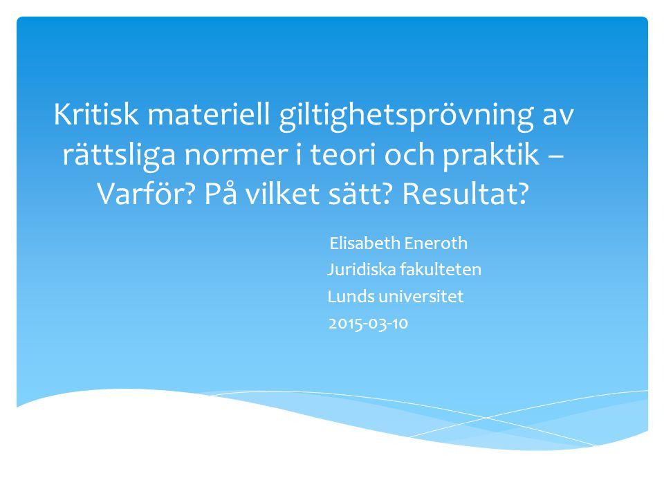 Elisabeth Eneroth Juridiska fakulteten Lunds universitet 2015-03-10