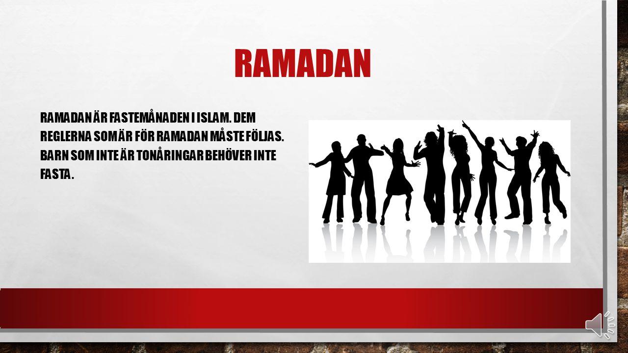 ramadan Ramadan är fastemånaden i islam. Dem reglerna som är för ramadan måste följas.