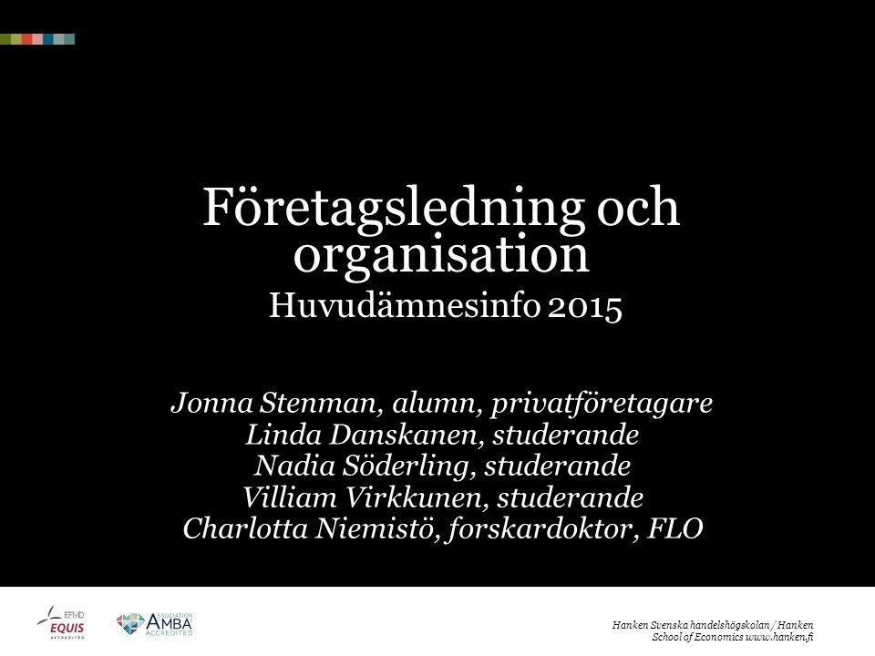 Företagsledning och organisation Huvudämnesinfo 2015