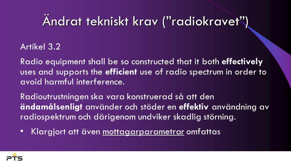 Ändrat tekniskt krav ( radiokravet )