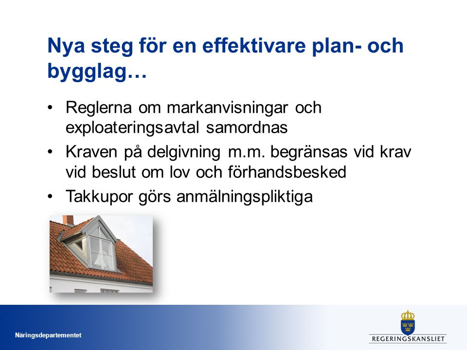 Nya steg för en effektivare plan- och bygglag…