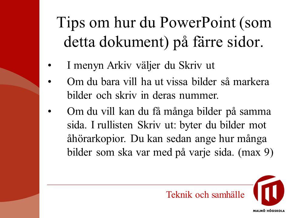 Tips om hur du PowerPoint (som detta dokument) på färre sidor.