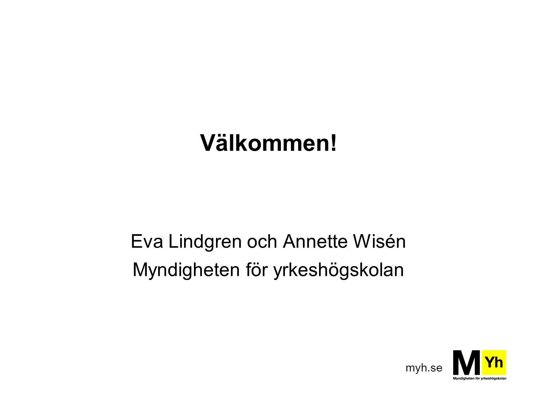 Eva Lindgren och Annette Wisén Myndigheten för yrkeshögskolan