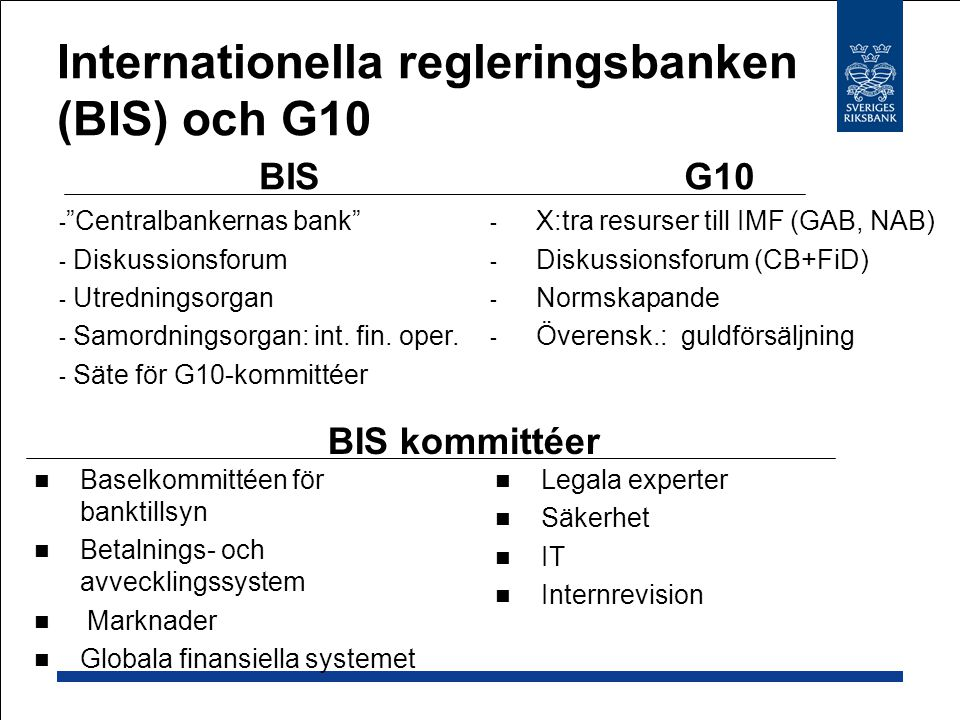 Internationella regleringsbanken (BIS) och G10