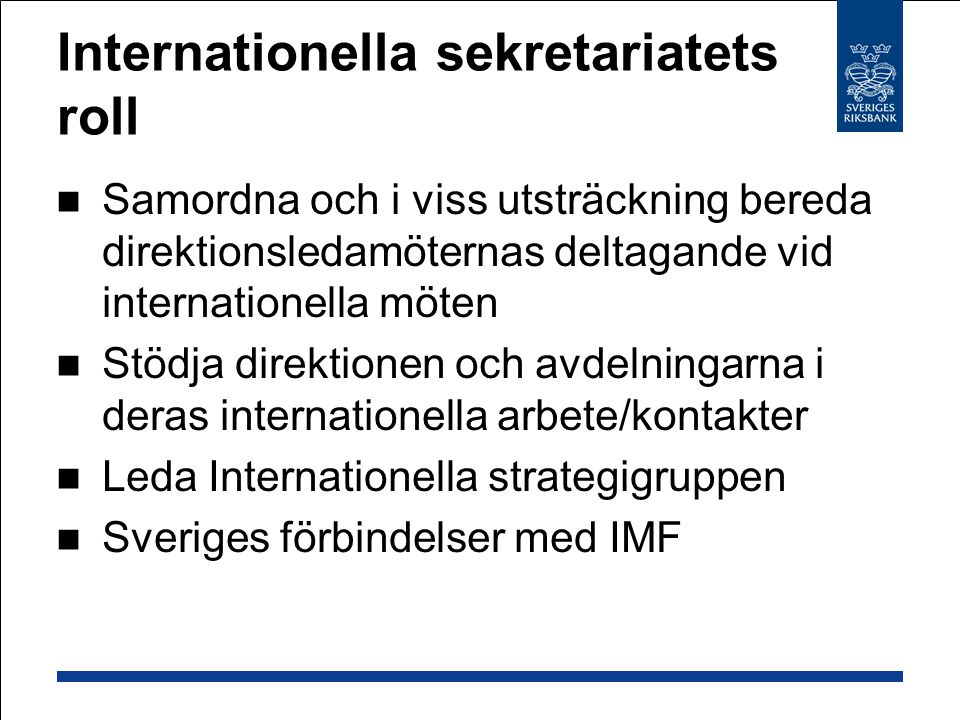 Internationella sekretariatets roll
