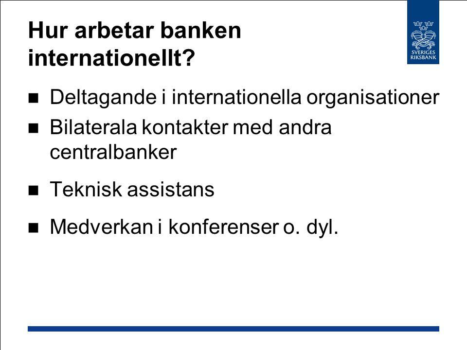 Hur arbetar banken internationellt