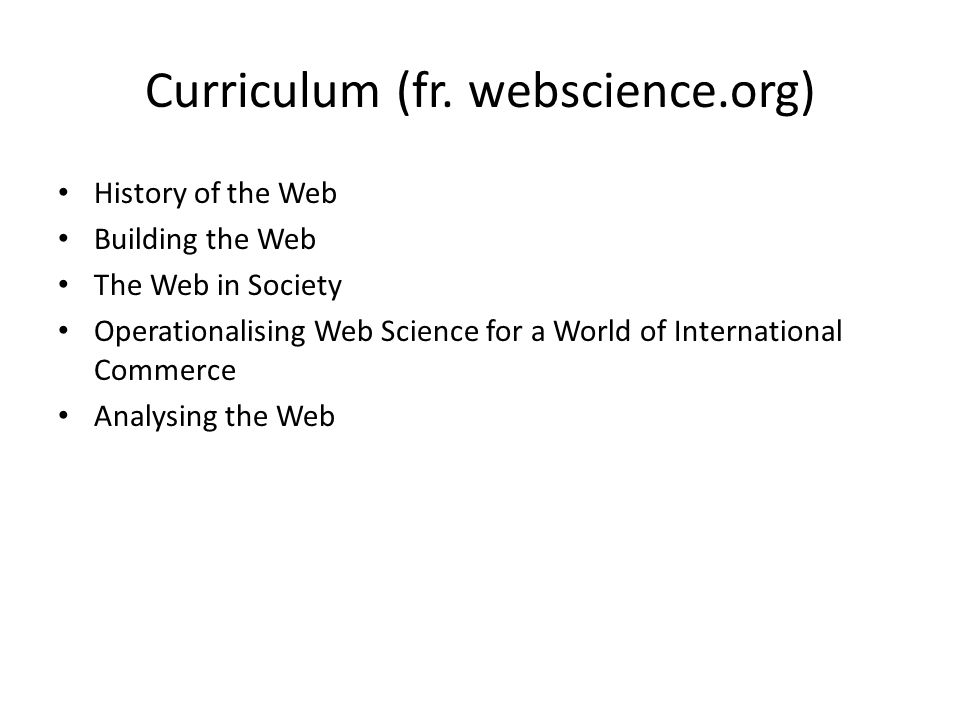 Curriculum (fr. webscience.org)