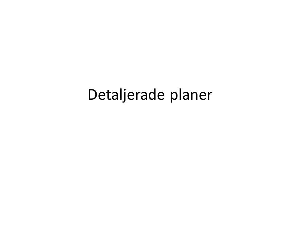 Detaljerade planer