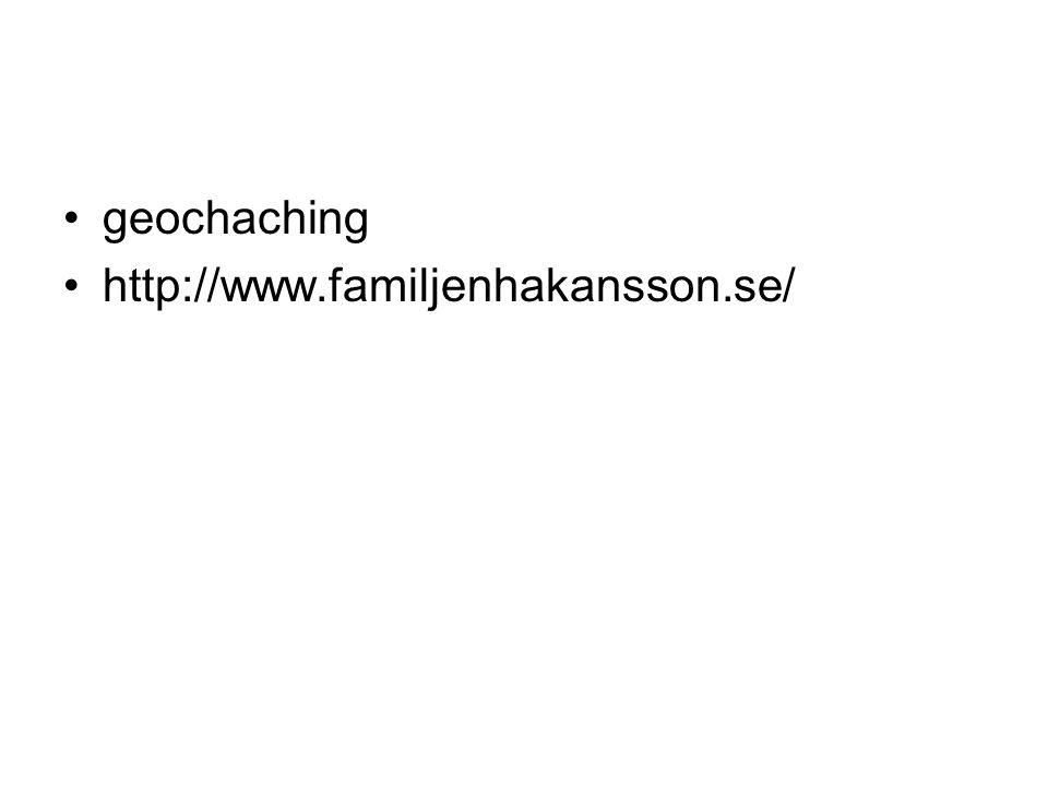 geochaching http://www.familjenhakansson.se/