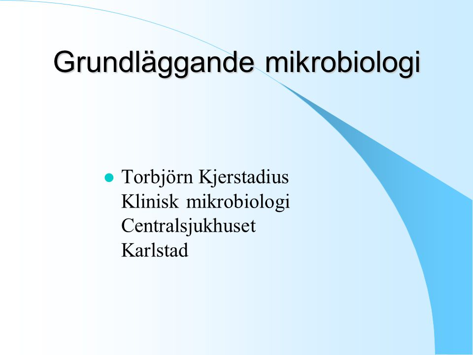 Grundläggande mikrobiologi