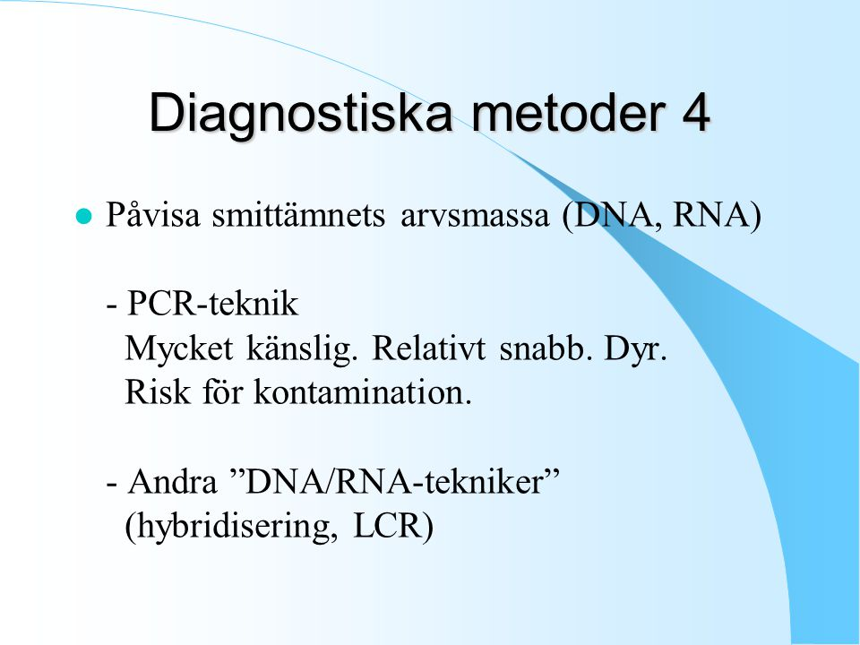 Diagnostiska metoder 4