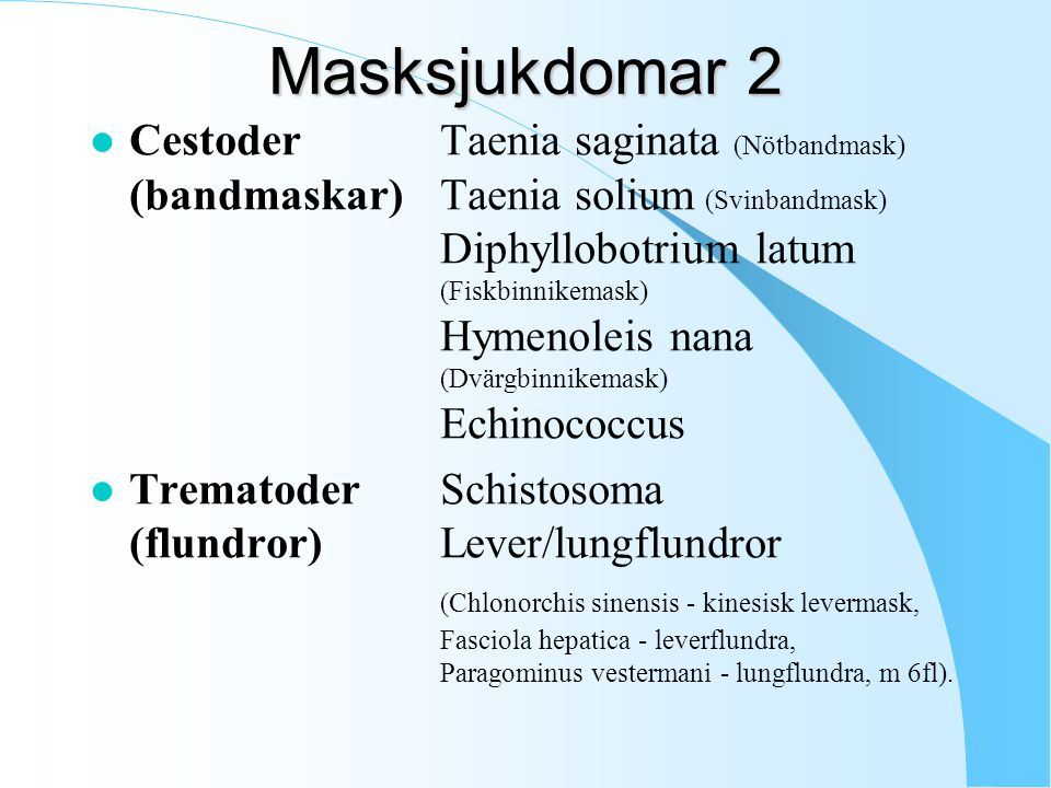 Masksjukdomar 2