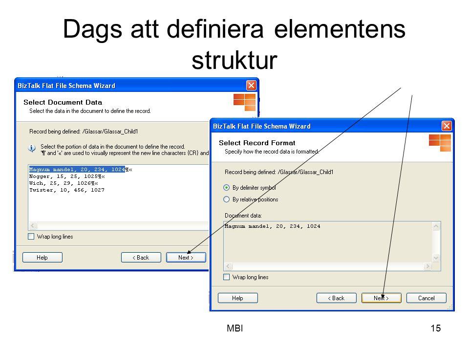Dags att definiera elementens struktur