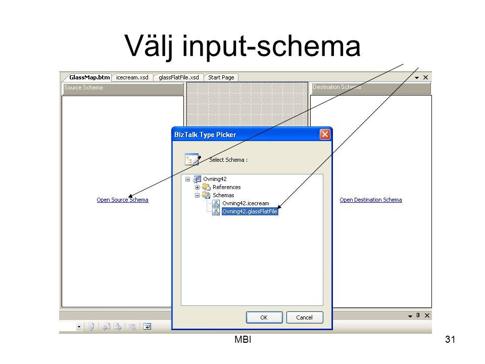 Välj input-schema MBl