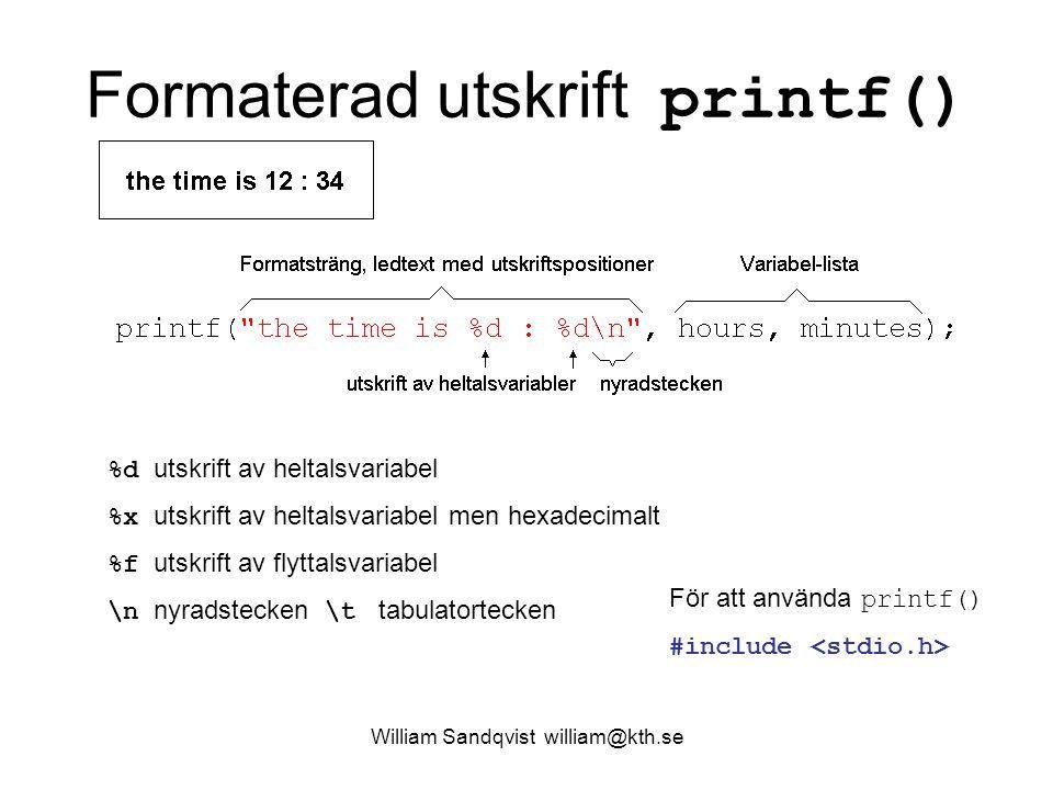 Formaterad utskrift printf()
