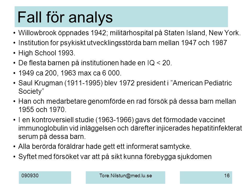 Fall för analys Willowbrook öppnades 1942; militärhospital på Staten Island, New York.