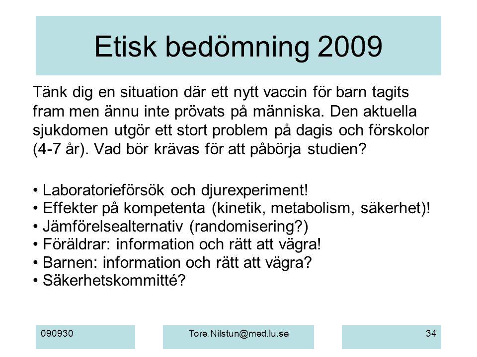 Etisk bedömning 2009