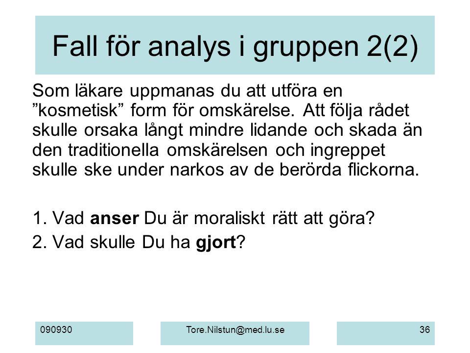 Fall för analys i gruppen 2(2)