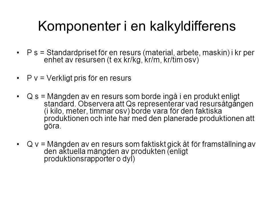 Komponenter i en kalkyldifferens