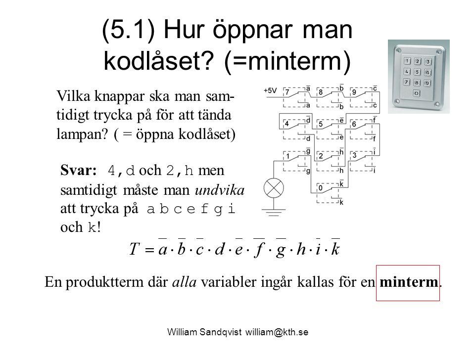 (5.1) Hur öppnar man kodlåset (=minterm)