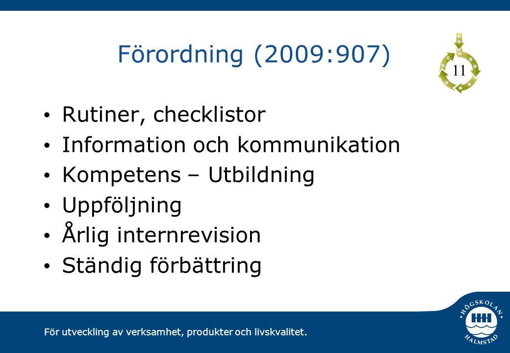 Förordning (2009:907) Rutiner, checklistor