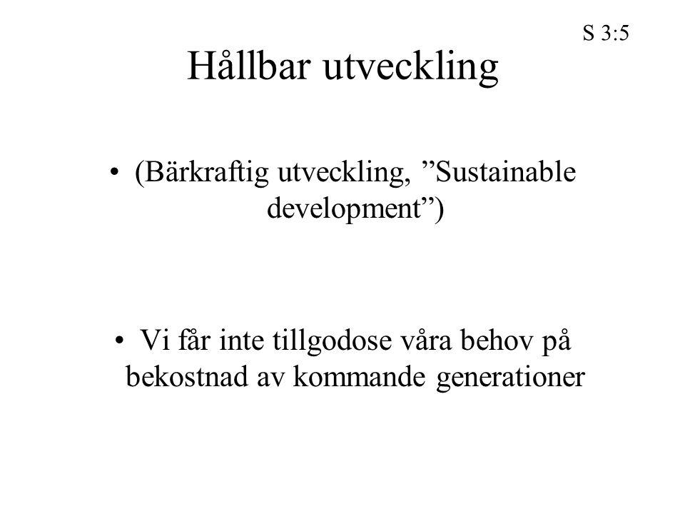 (Bärkraftig utveckling, Sustainable development )